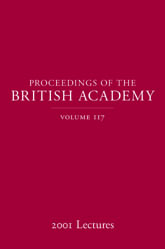 Proceedings of the British Academy, Volume 117: 2001 Lectures