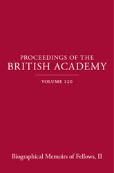 Proceedings of the British Academy, Volume 120, Biographical Memoirs of Fellows, II