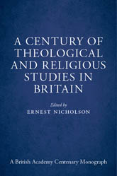 A Century of Theological and Religious Studies in Britain, 1902-2002$