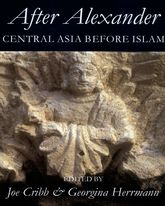After Alexander: Central Asia before Islam