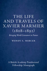 The Life and Travels of Xavier Marmier (1808-1892)