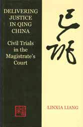 Delivering Justice in Qing China