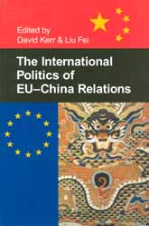 The International Politics of EU-China Relations