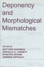 Deponency and Morphological Mismatches