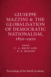 Giuseppe Mazzini and the Globalization of Democratic Nationalism, 1830-1920