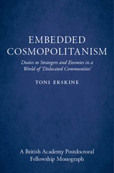 Embedded CosmopolitanismDuties to Strangers and Enemies in a World of 'Dislocated Communities'