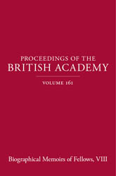 Proceedings of the British Academy, Volume 161, Biographical Memoirs of Fellows, VIII$