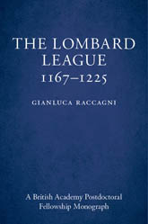 The Lombard League, 1167–1225