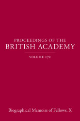 Proceedings of the British Academy, Volume 172, Biographical Memoirs of Fellows, X