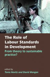 The Role of Labour Standards in Development