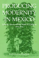 Producing Modernity in Mexico