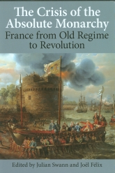 The Crisis of the Absolute MonarchyFrance from Old Regime to Revolution