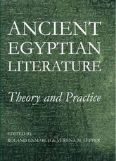 Ancient Egyptian Literature: Theory and Practice
